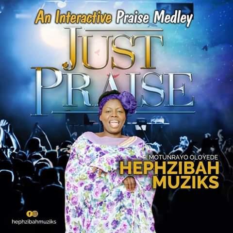 Hephzibah Muzik - Just Praise