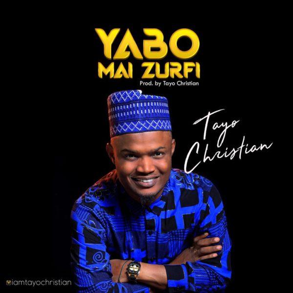 Tayo Christian Yabo Mai Zurfi