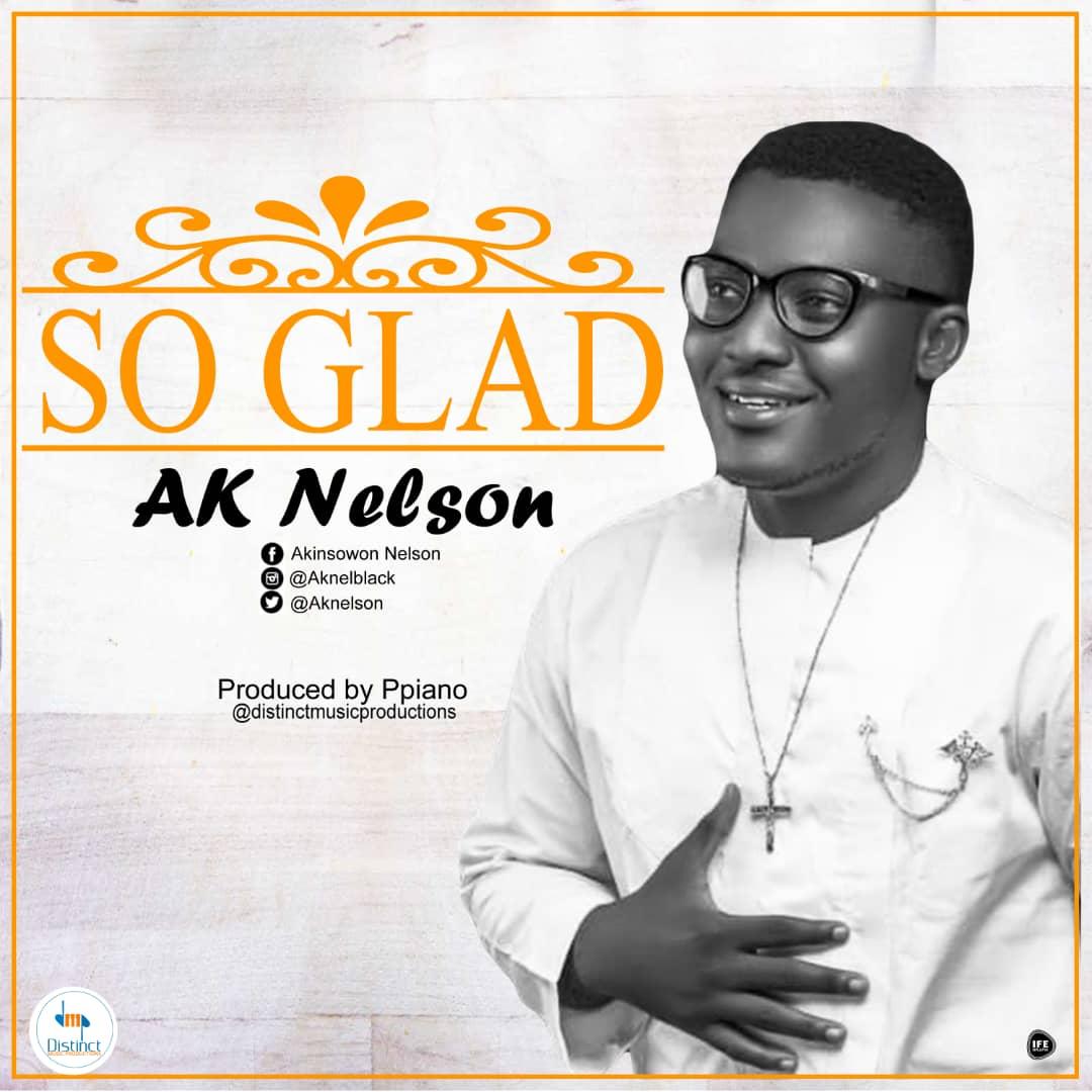 AK Nelson - So Glad
