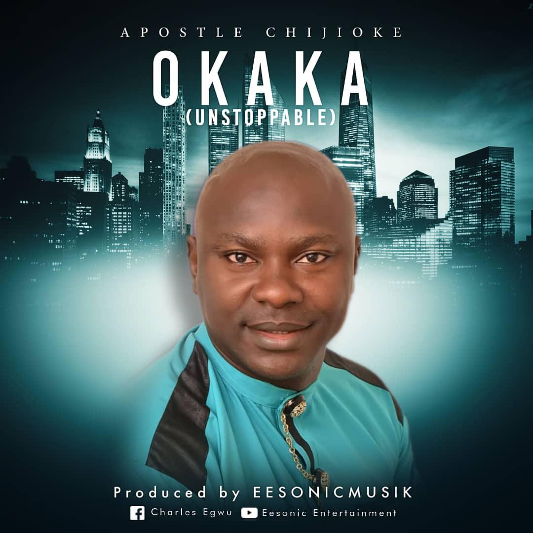 Apostle Chijoke - Okaka