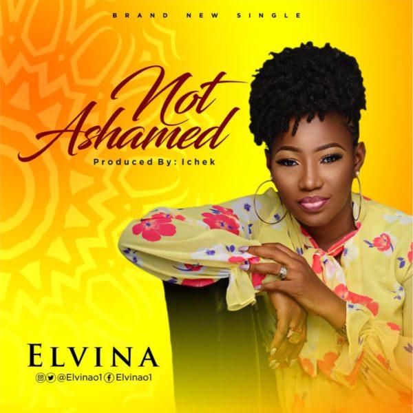 Elvina - Not Ashamed