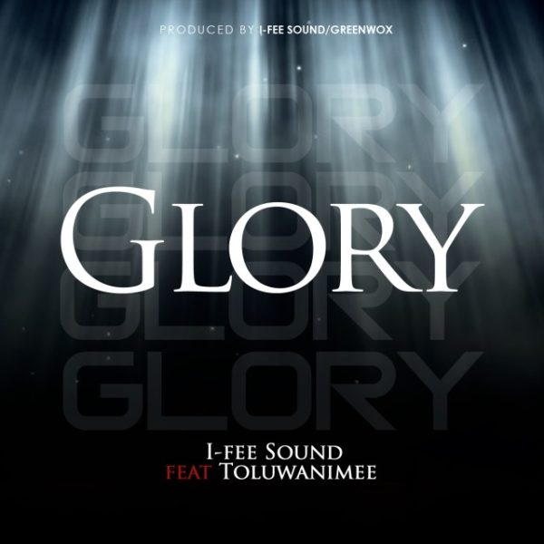 I-Fee Sound Ft. Toluwanimee