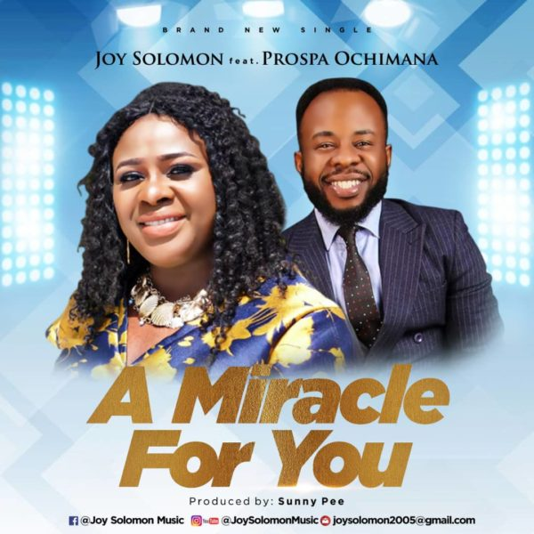 Joy Solomon A Miracle For You