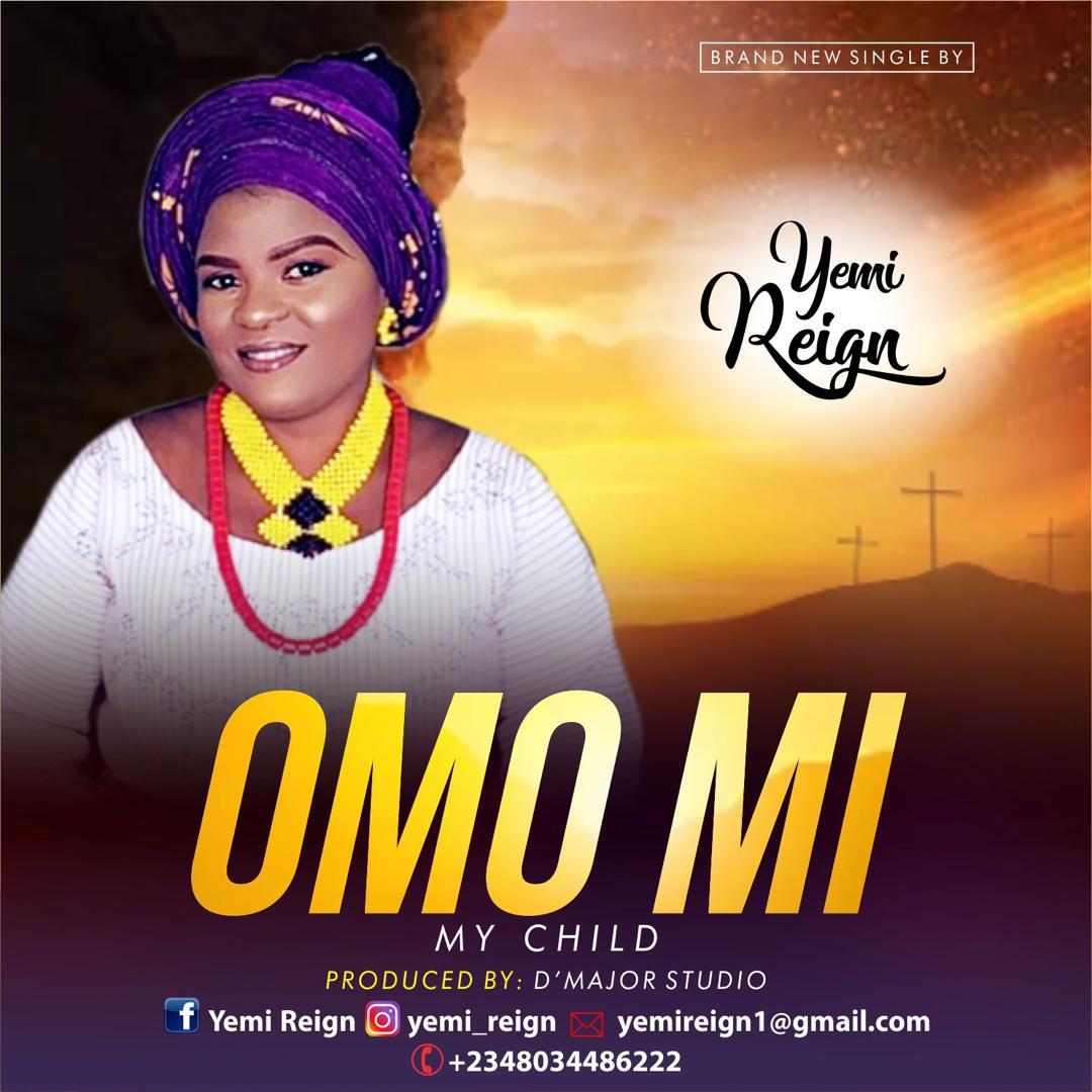 Yemi Reign - Omo Mi
