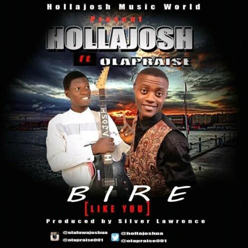 Hollajosh ft. Olapraise - Bire (2)