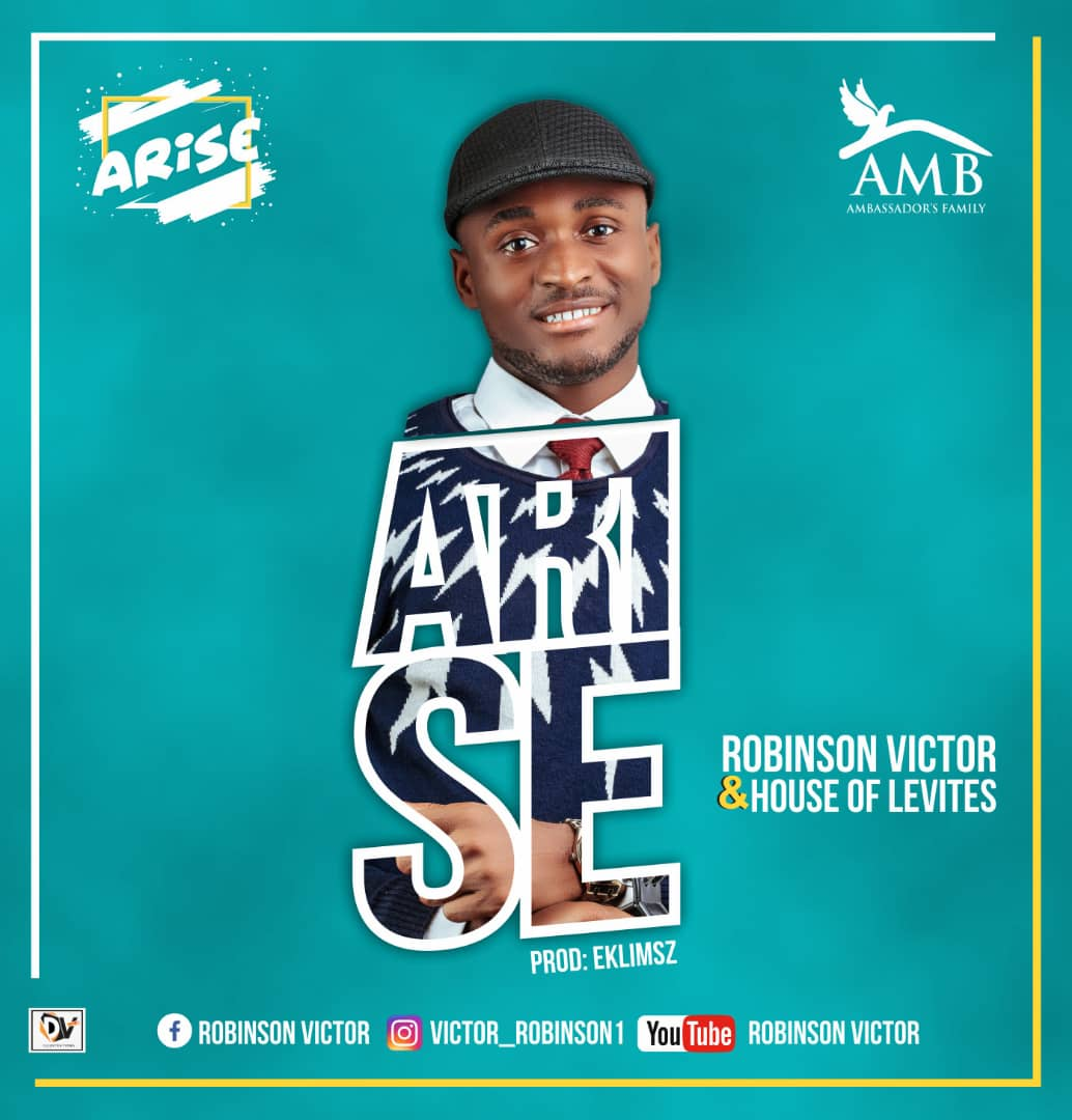 Robinson Victor ft House Of Levites - Arise