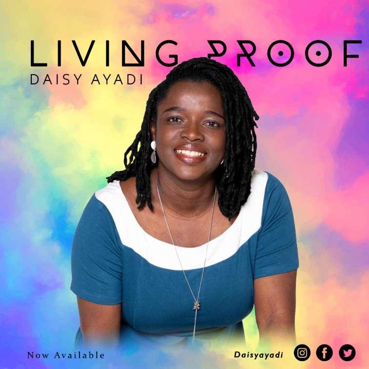 Daisy Ayadi - Living Proof