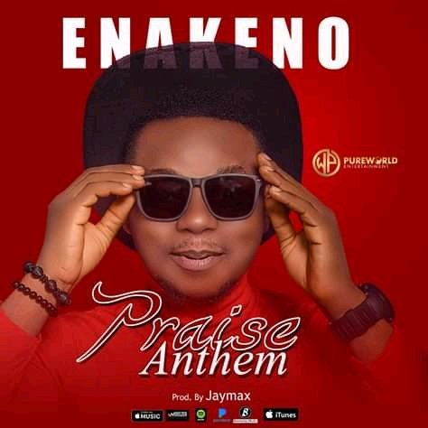 Emakeno - Praise Anthem