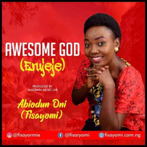 Fisayomi - Awesome God