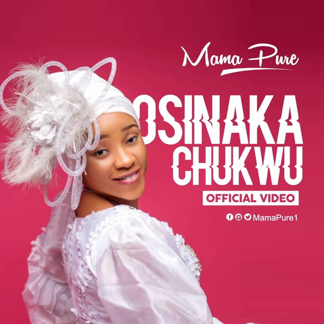 Mama Pure – Osinaka chukwu
