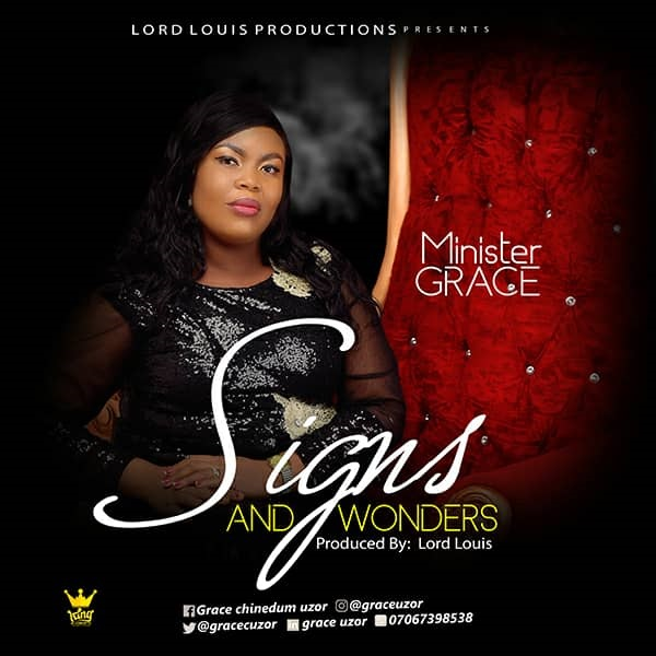 Minister Grace - Signs and Wonders