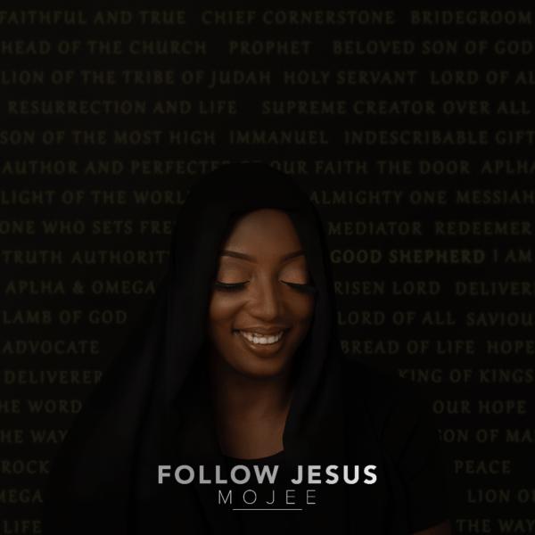 Mojee - Follow Jesus