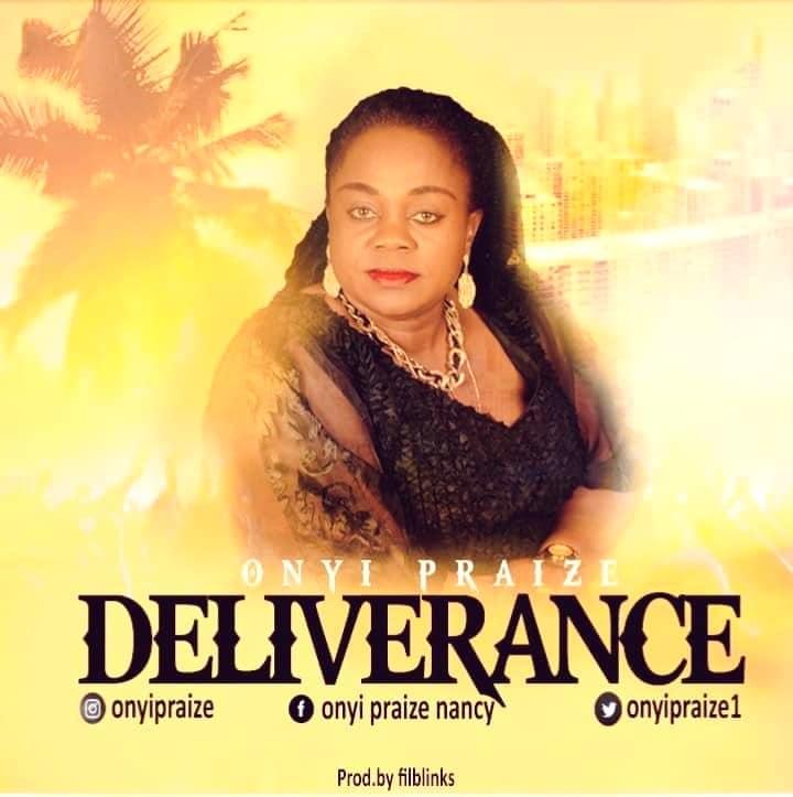 Onyi Praize - Deliverance