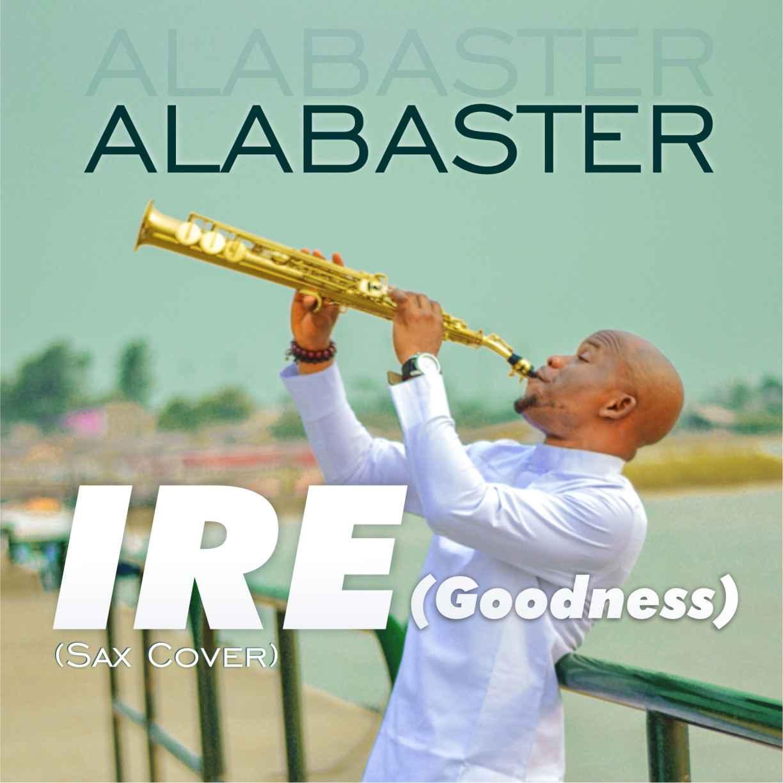 Alabaster - Ire (Goodness)