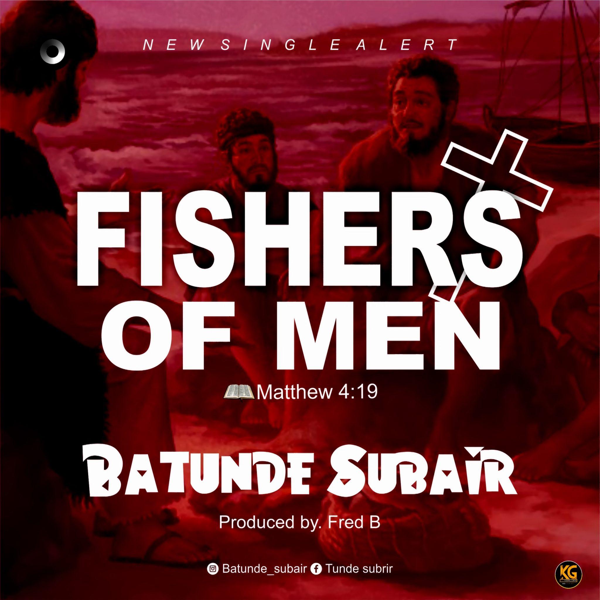 Batunde Subair - Fishers of Men