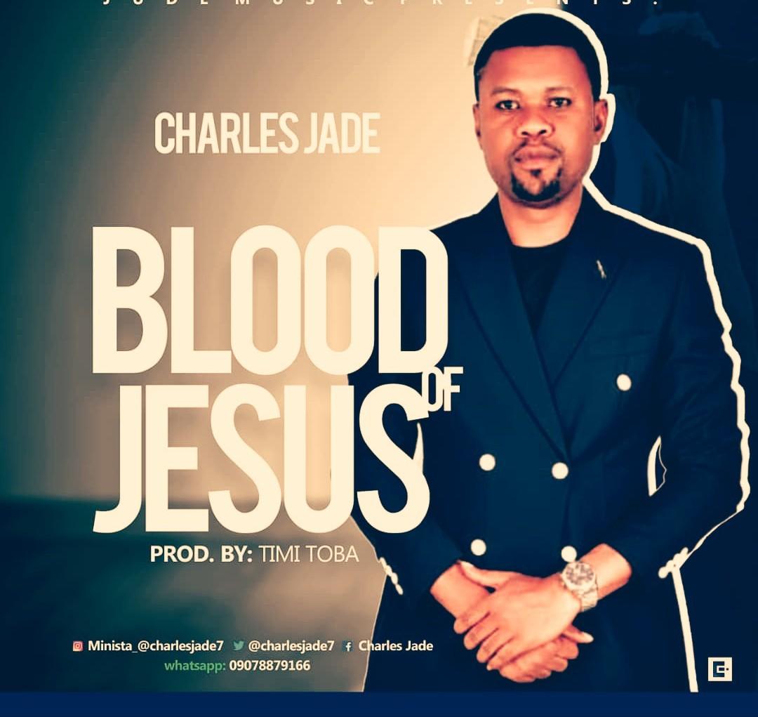Charles Jade - Blood of Jesus