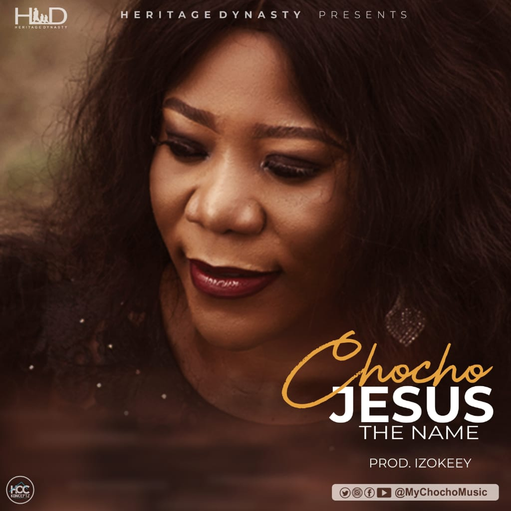 Chocho - Jesus, The Name