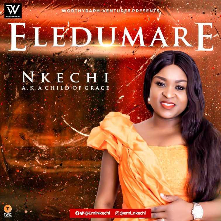 Nkechi - Eledumare
