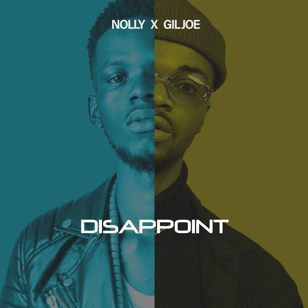 Nolly ft. Gil Joe - Dissapoint