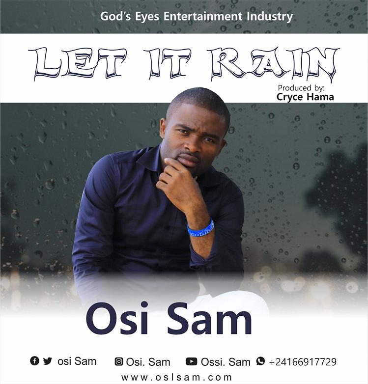 Osi Sam - Let It Rain