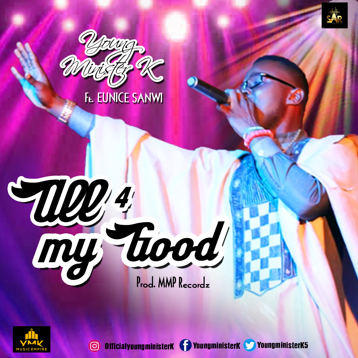 Young Minister K ft. Eunice Sanwi - All for My Good