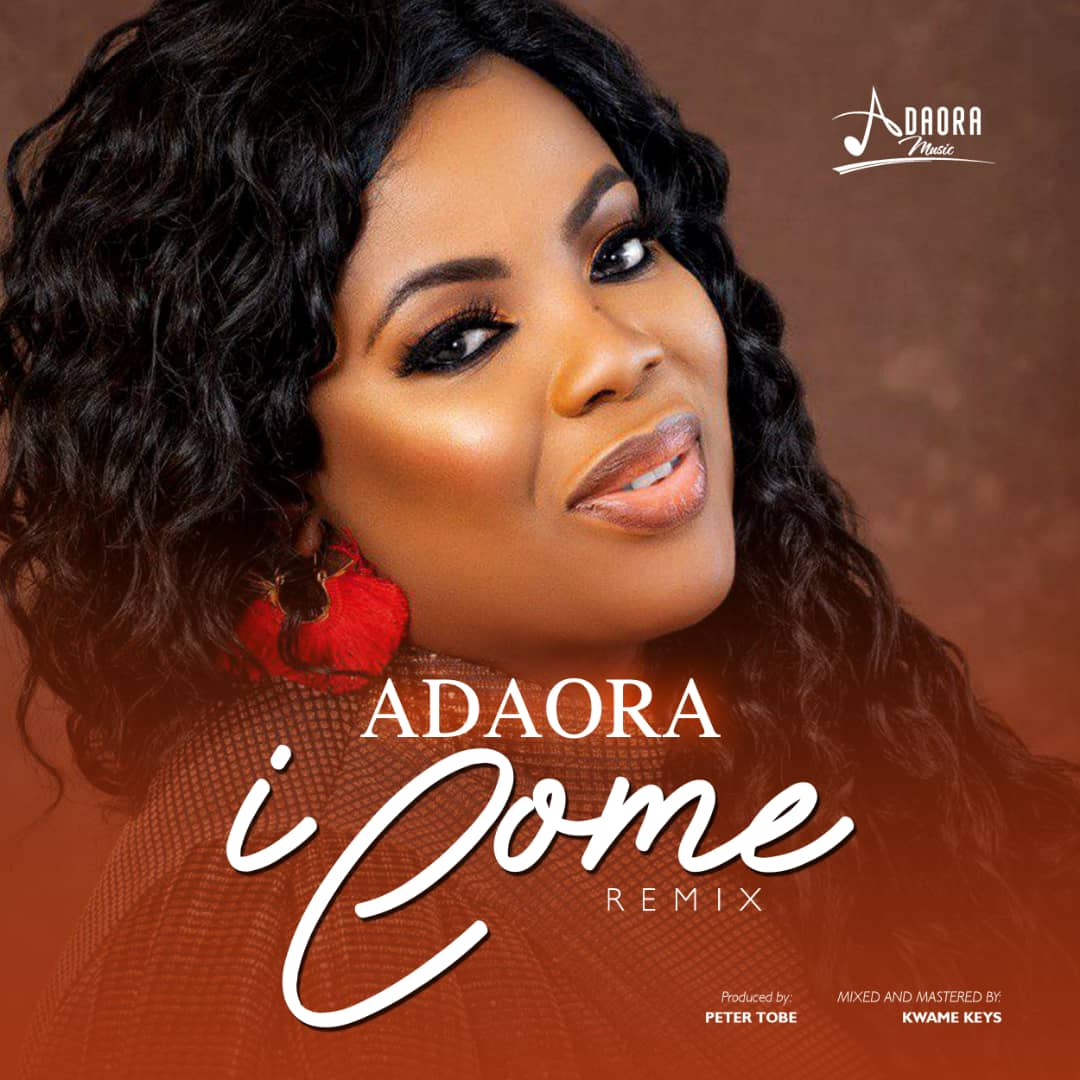 Download MP3 Adaora - I Come (Remix)