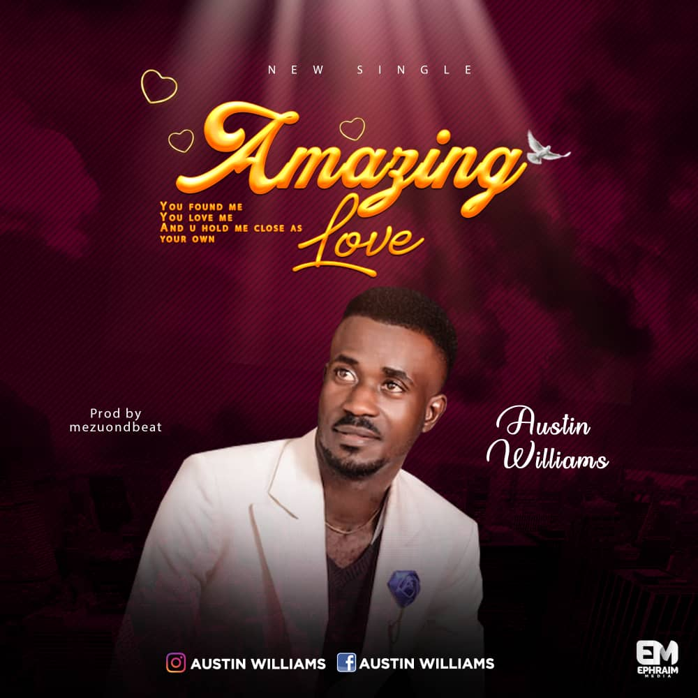Download MP3 Austin Williams - Amazing Love