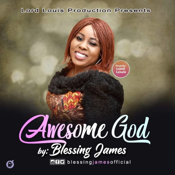 Download Mp3 Blessing James - Awesome God