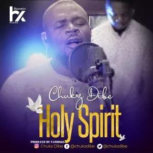 Download MP3 Chukz Dibe - Holy Spirit