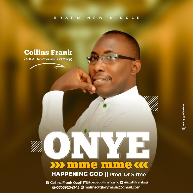 DOwnload MP3 Collins Frank - Onye