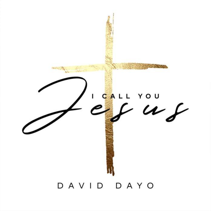 Download Mp3 David Dayo - I Call You Jesus