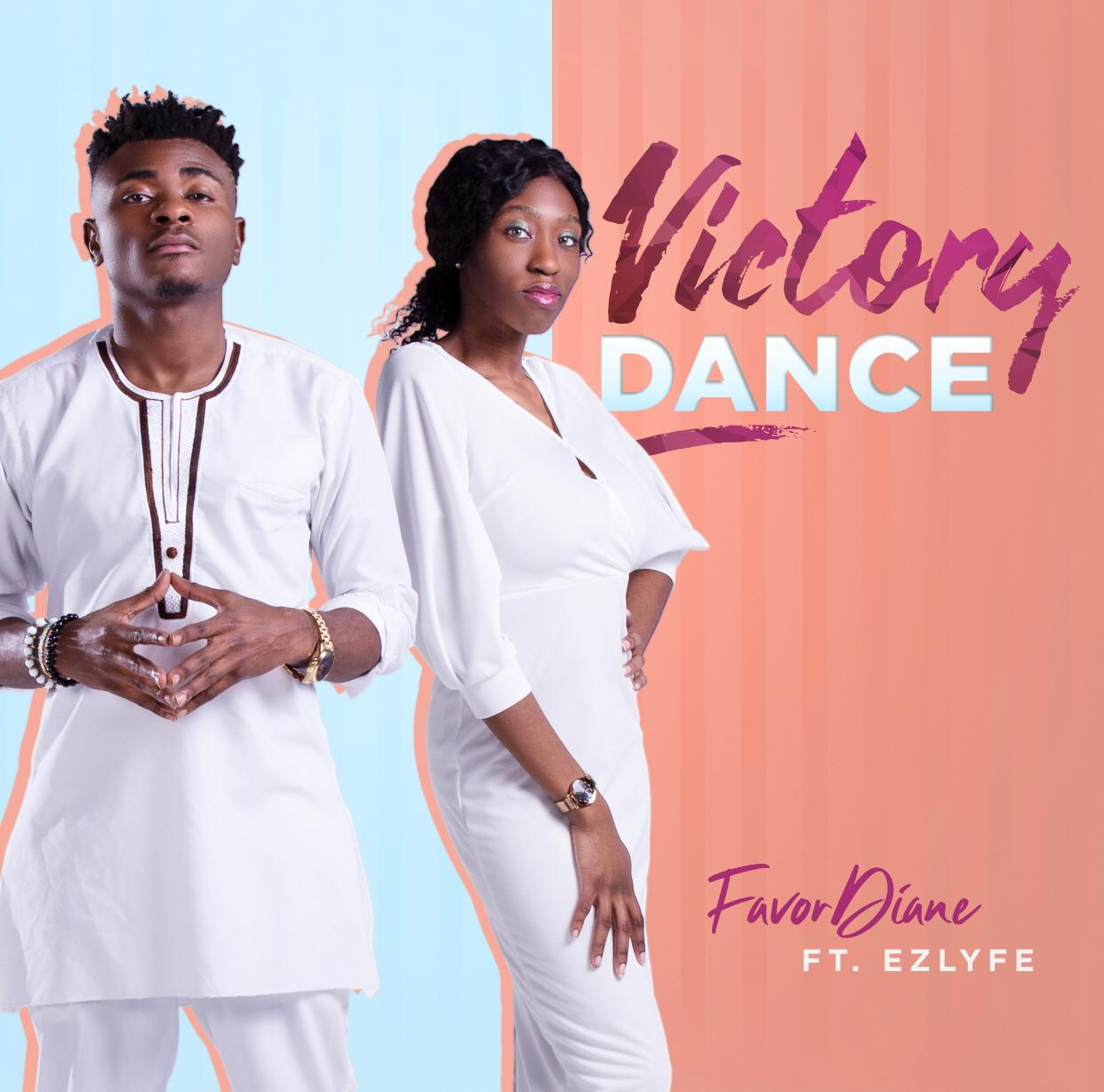 Favor Dinne ft. Ezlyfe - Victory Dance