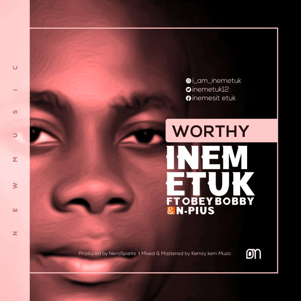 Download Mp3 Inem Etuk - Worthy