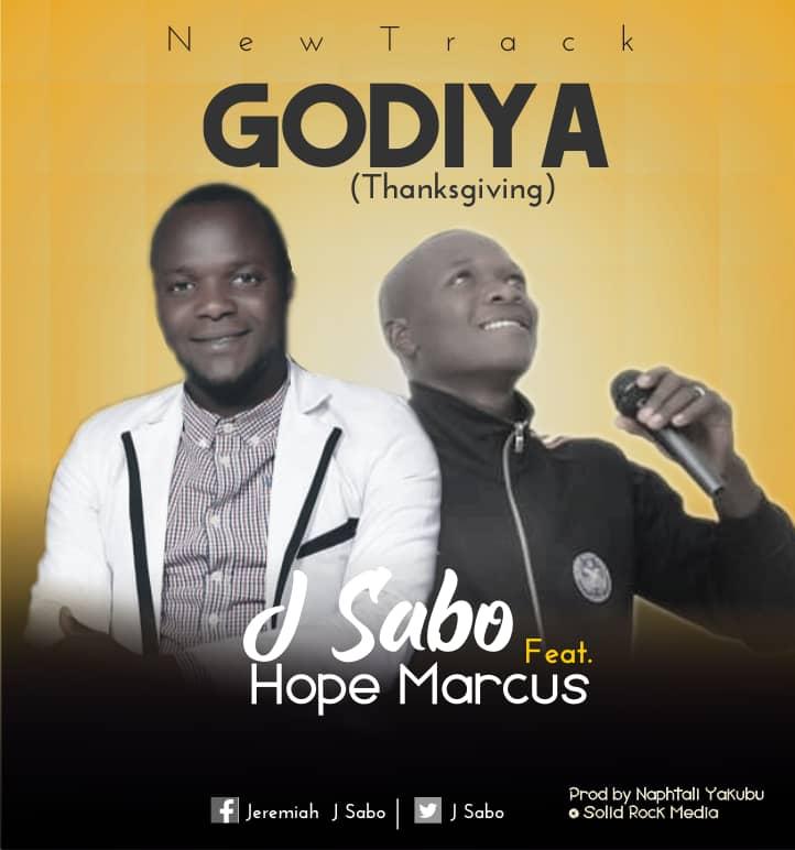 Download MP3 J Sabo ft. Hope Marcus - Godiya