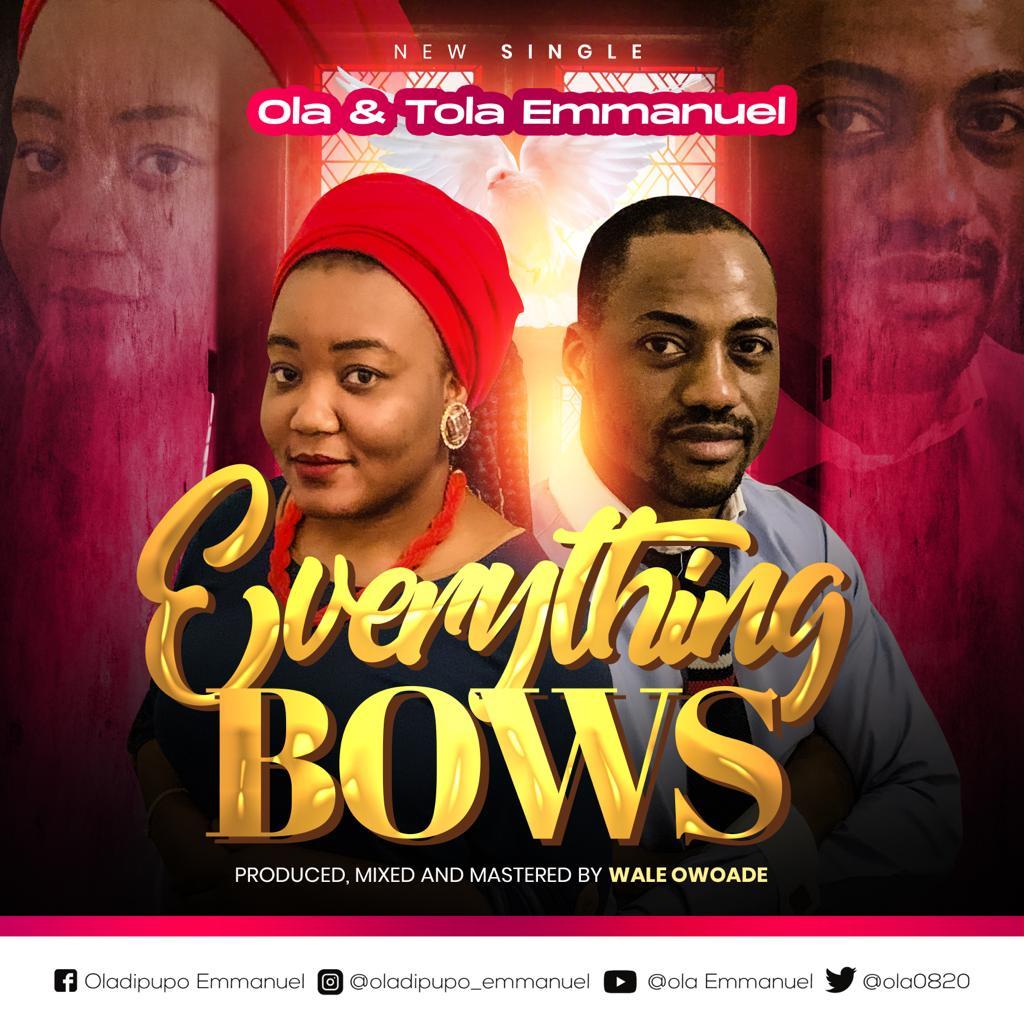 Download MP3 Ola ft. Tola Emmanuel - Everything Bows