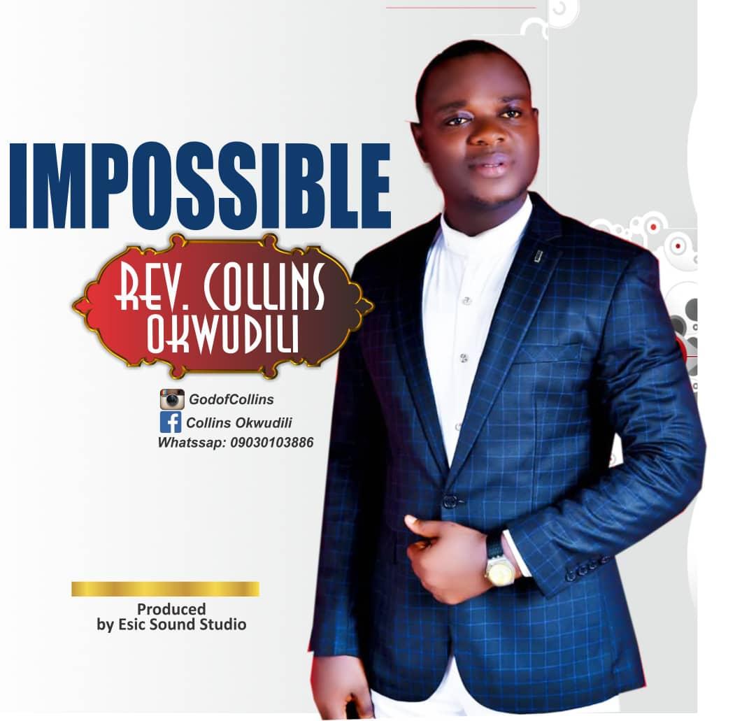 Download MP3 Rev. Collins Okwudili - Impossible