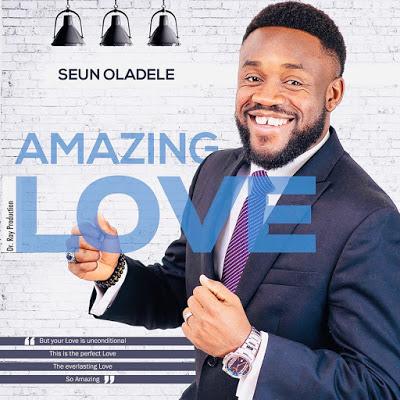 Download MP3 Seun Oladele Amazing Love