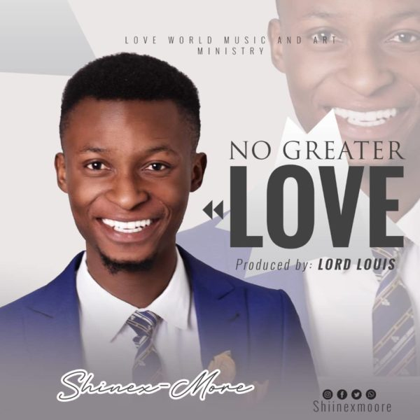 Download MP3 Shinexmore - No Greater Love