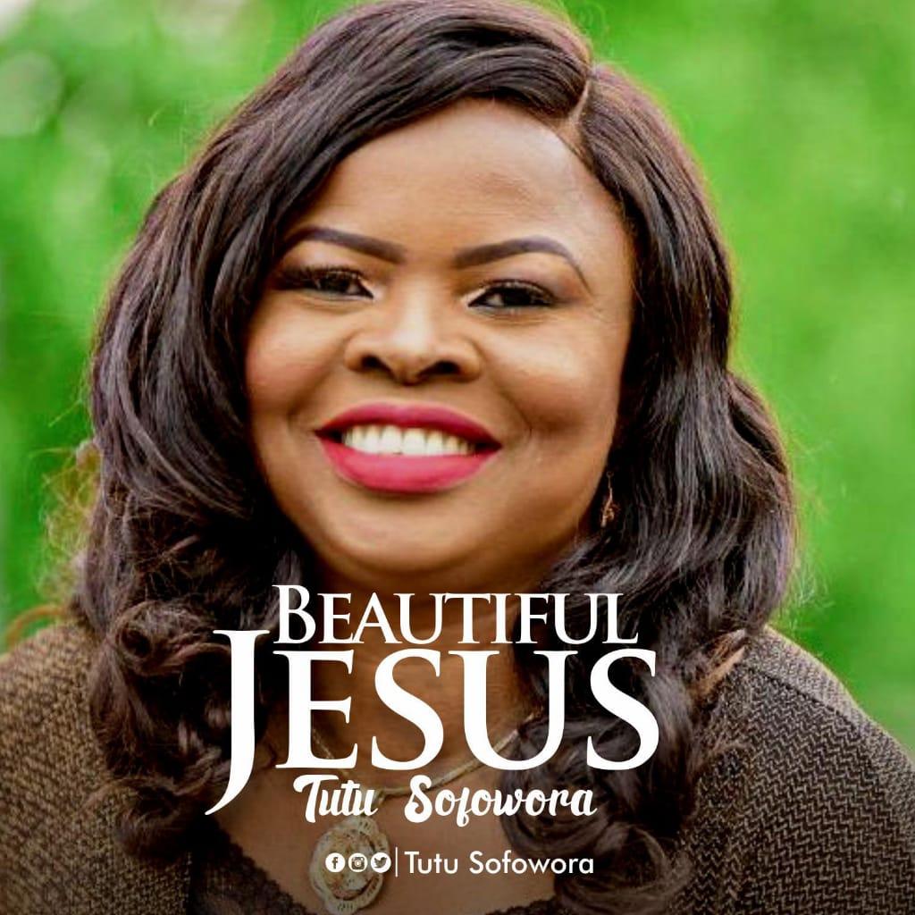 Download MP3 Tutu Sofowora - Beautiful Jesus