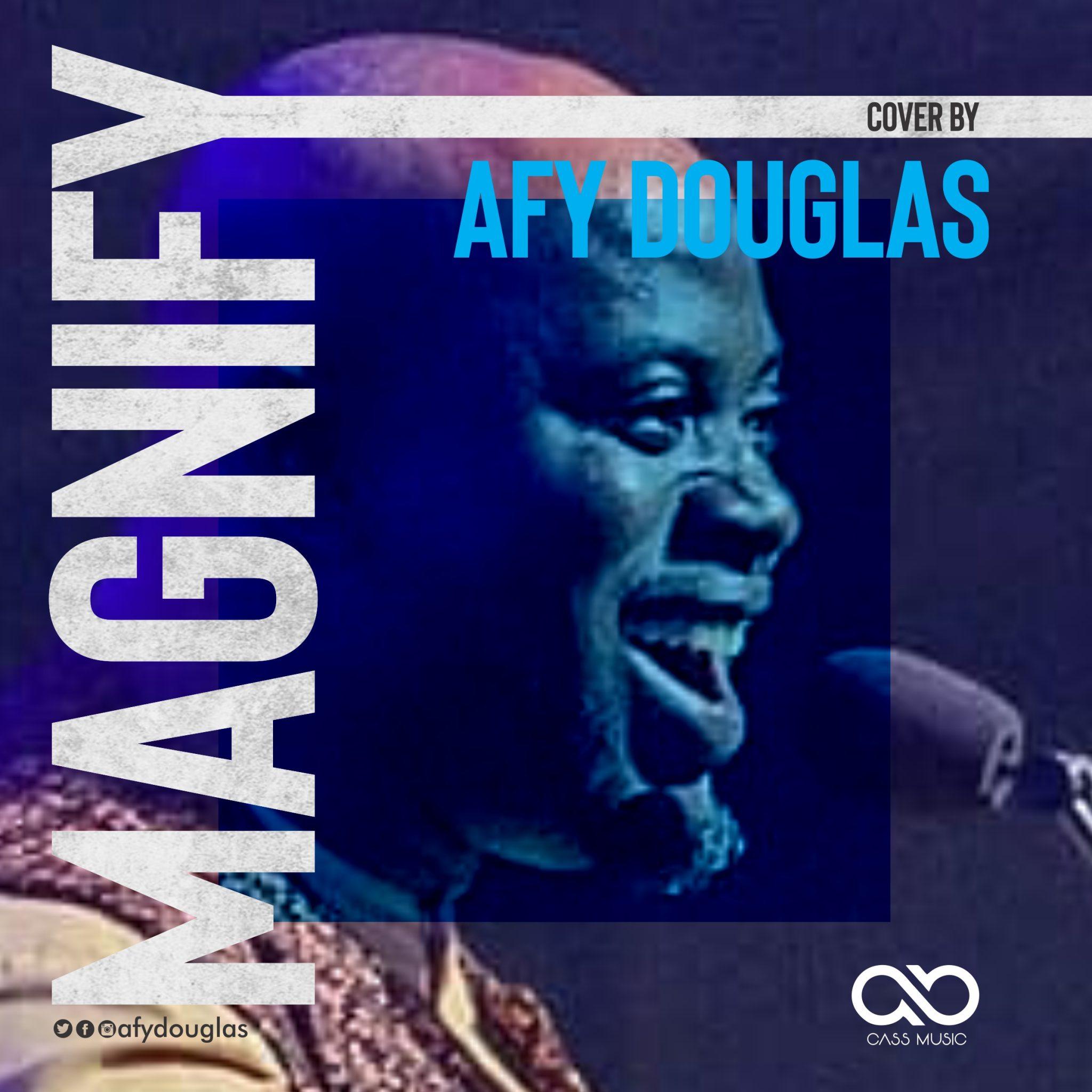 Download Mp3 Afy Douglas – Magnify