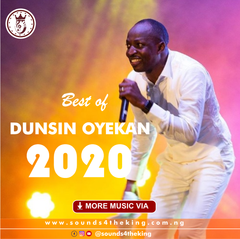Best of Dunsin Oyekan Collection and Mixtape 2020