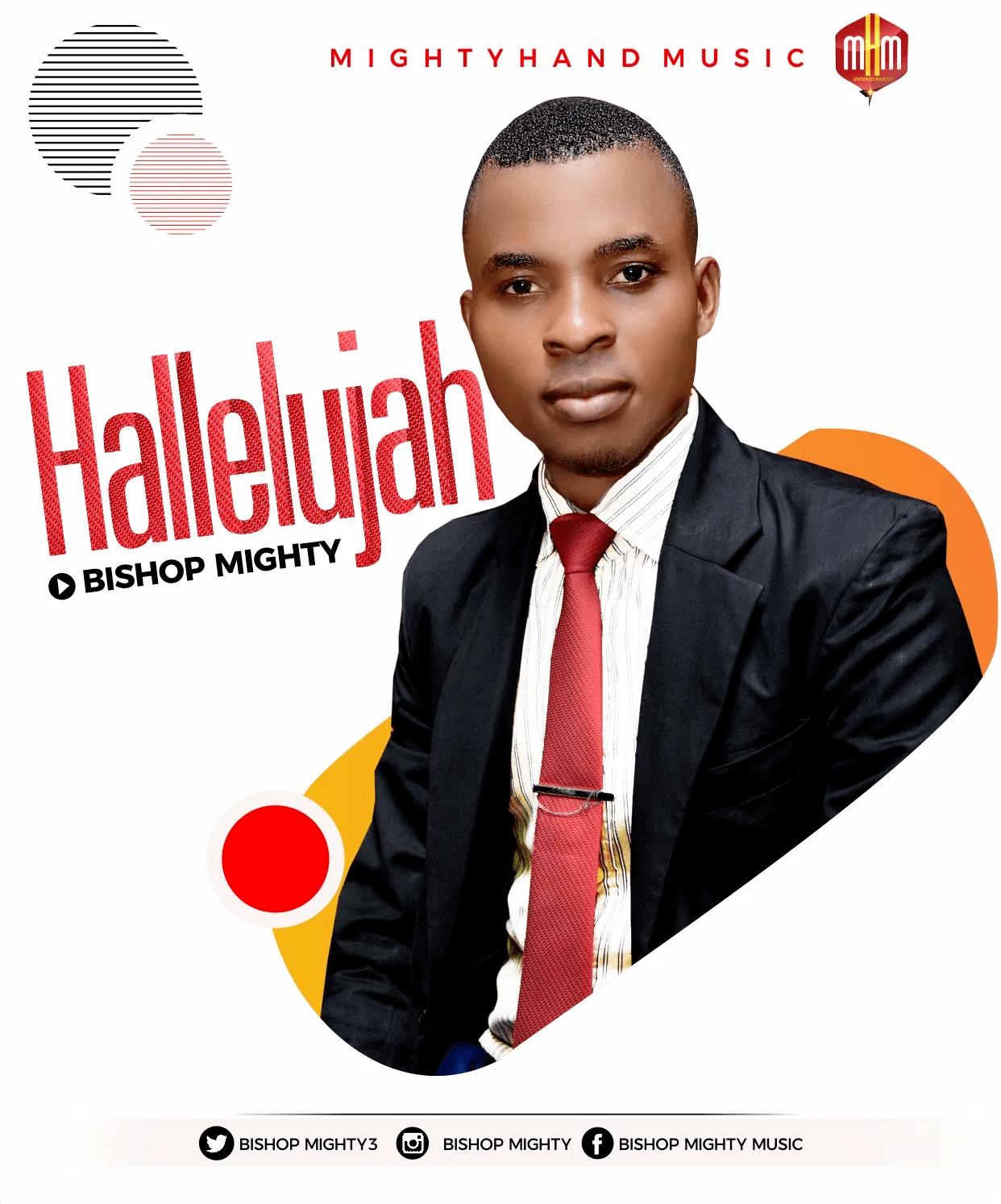 Download Mp3 Bishop Mighty - Hallelujah(1)