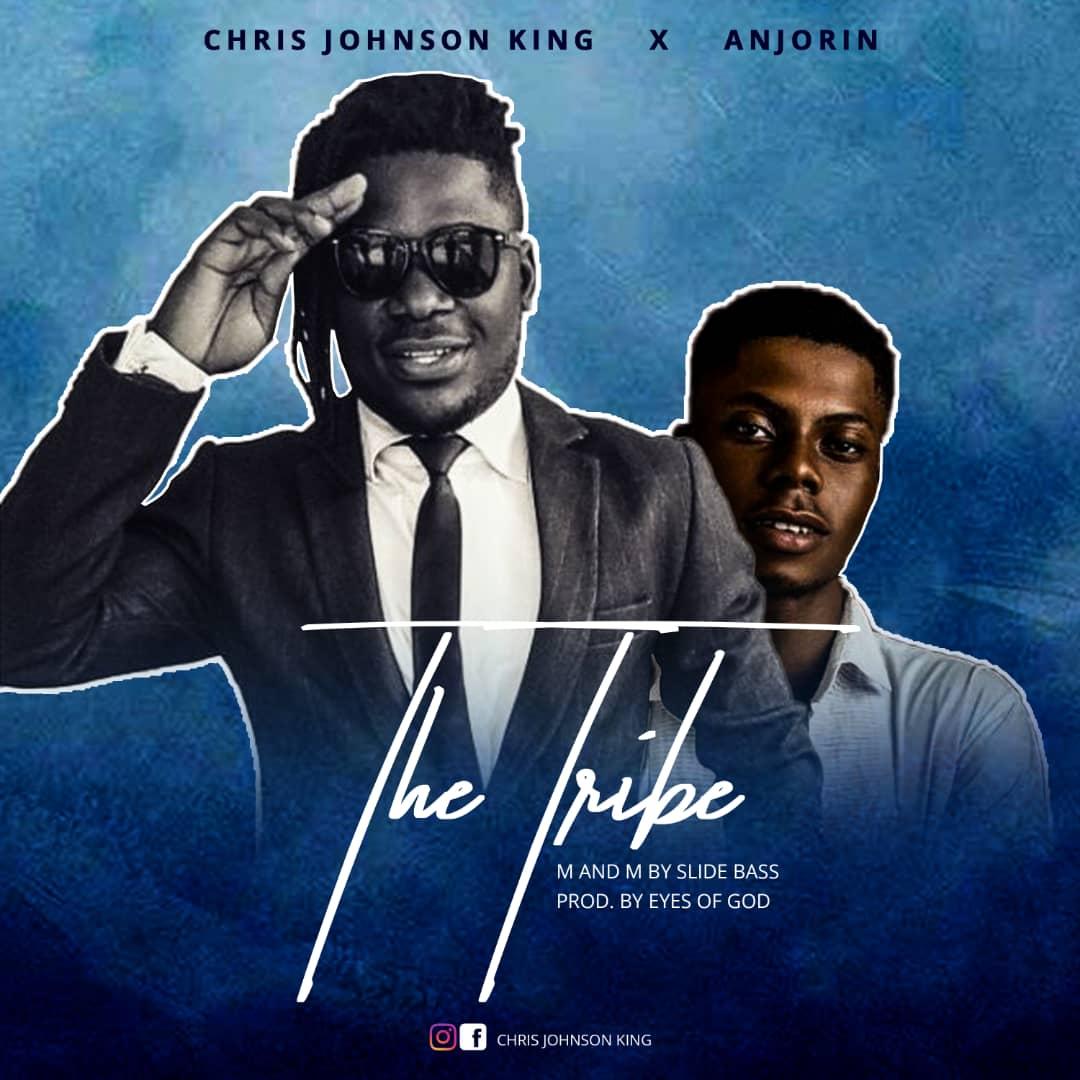 Download Mp3 Chris Johnson King ft Anjorin - The Tribe