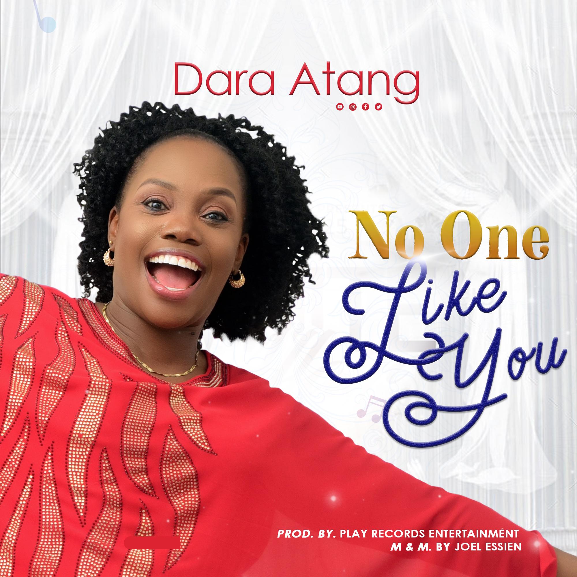Dara Atang - No One Like You Download MP3