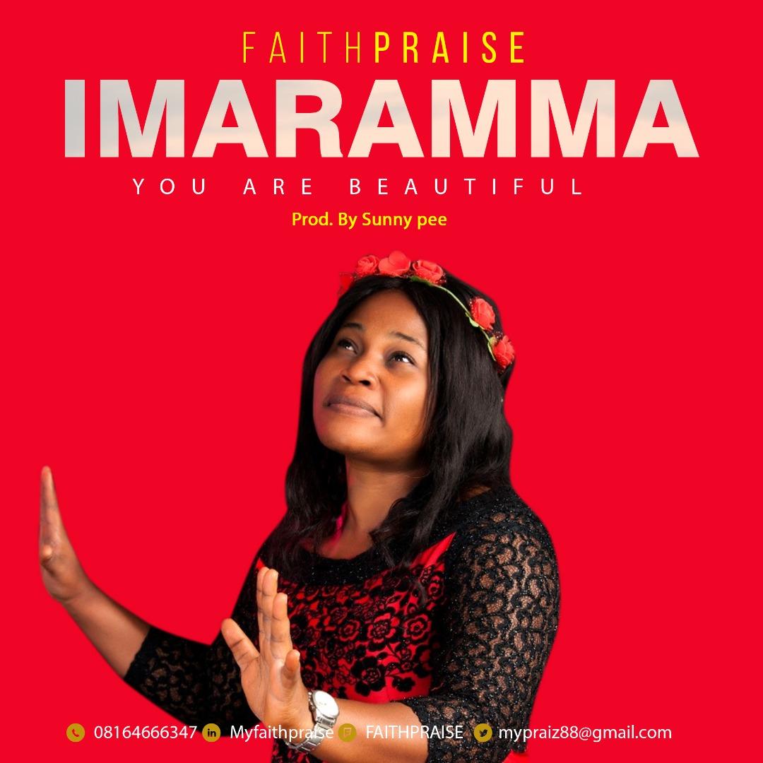 Download Mp3 FaithPraise Imaramma