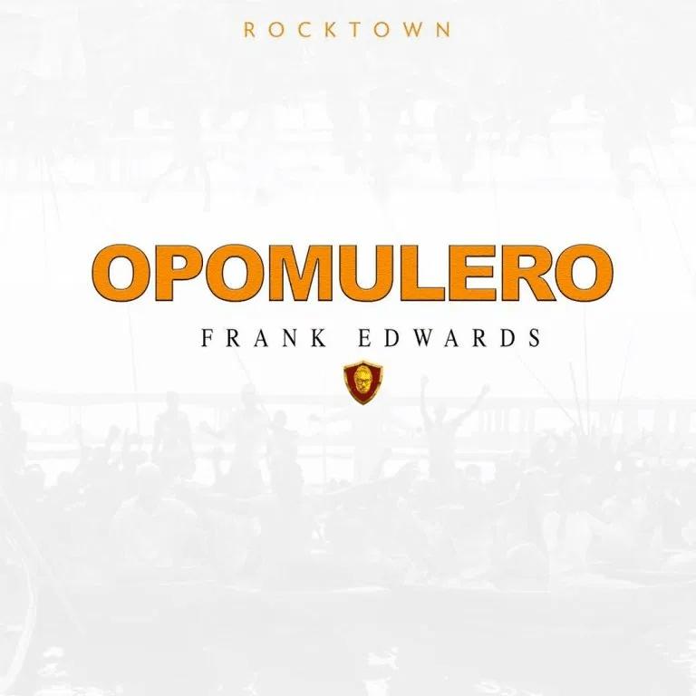 Download Mp3 Frank Edwards - Opomulero