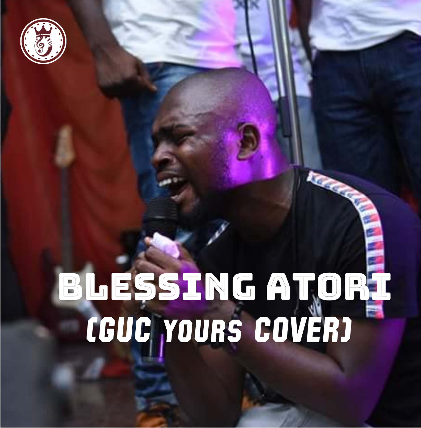GUC Yours Cover by Blessing Atori