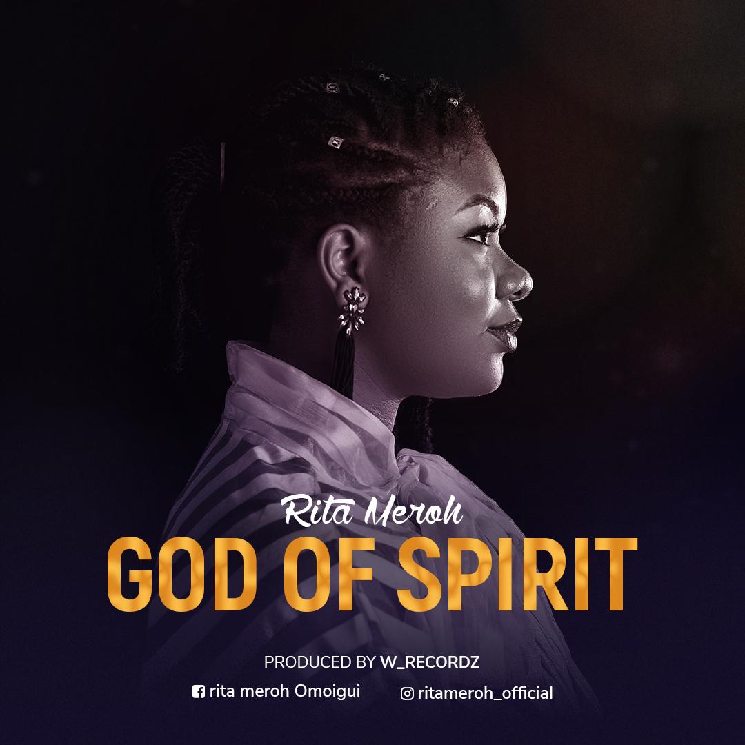 Download Mp3 Rita Meroh God of Spirit