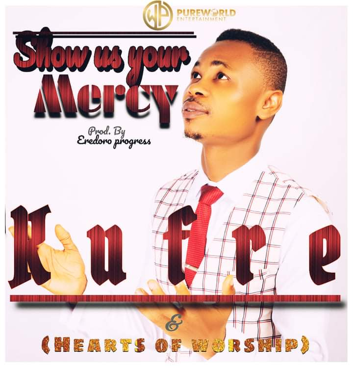 Download Mp3 Kufre - Show Us Your Mercy