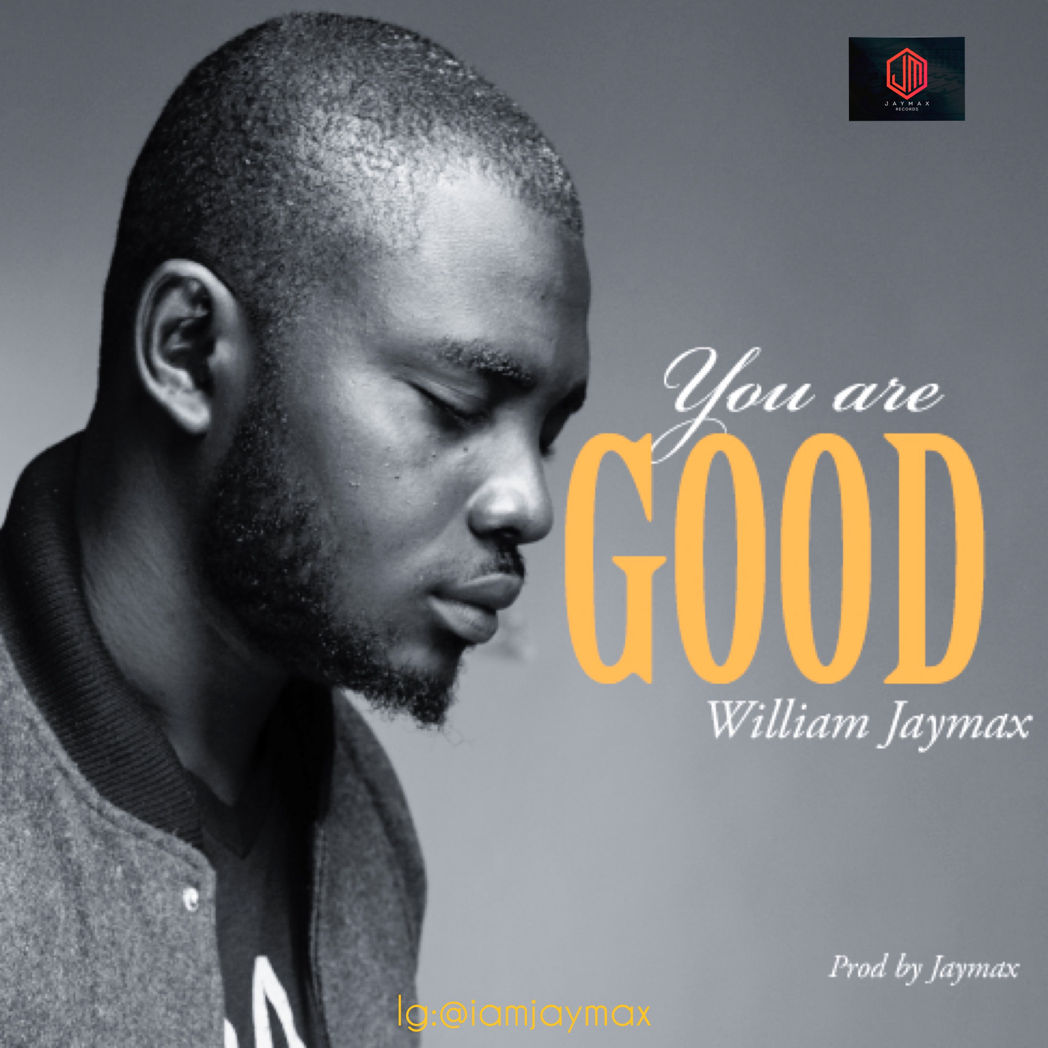 Download Mp3 Williams Jaymax - You Are Good